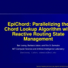 EpiChord: Parallelizing the Chord lookup algorithm with reactive routing state management