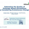 Estimating the Quality of Ontology-Based Annotations by Considering Evolutionary Changes