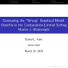 """Estimating the """"Wrong"""" Graphical Model: Benefits in the Computation-Limited Setting"""