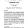 Evaluation of a State-Based Model of Feature Interactions