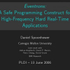 Eventrons: a safe programming construct for high-frequency hard real-time applications