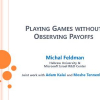 Playing Games without Observing Payoffs