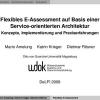 Flexibles E-Assessment auf Basis einer Service-orientierten Architektur - Konzepte, Implementierung und Praxiserfahrungen