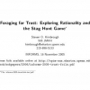 Foraging for Trust: Exploring Rationality and the Stag Hunt Game