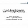Formale Semantik modularer Zeitverfeinerung in AutoFocus