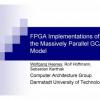 FPGA Implementations of the Massively Parallel GCA Model