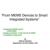 From MEMS Devices to Smart Integrated Systems