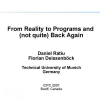 From Reality to Programs and (Not Quite) Back Again
