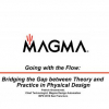 Going with the flow: bridging the gap between theory and practice in physical design