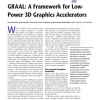 GRAAL: A Framework for Low-Power 3D Graphics Accelerators