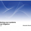 Hardening Your Systems Against Litigation