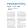 Hope for the best and prepare for the worst: interaction design and the tipping point