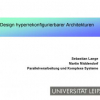 Hyperreconfigurable Architectures as Flexible Control Systems