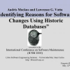 Identifying Reasons for Software Changes using Historic Databases