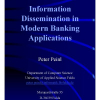 Information Dissemination in Modern Banking Applications