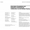 Information visualization and interaction techniques for collaboration across multiple displays