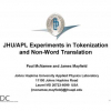 JHU/APL Experiments in Tokenization and Non-word Translation