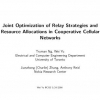 Joint optimization of relay strategies and resource allocations in cooperative cellular networks