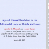 Layered Clausal Resolution in the Multi-modal Logic of Beliefs and Goals