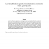 Learning Situation-Specific Coordination in Cooperative Multi-agent Systems