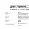 Locked-out: investigating the effectiveness of system lockouts to reduce errors in routine tasks