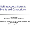 Making aspects natural: events and composition