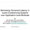 Minimising Perceived Latency in Audio-Conferencing Systems over Application-Level Multicast