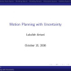 Motion Planning with Uncertainty
