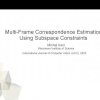 Multi-Frame Correspondence Estimation Using Subspace Constraints