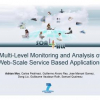 Multi-level Monitoring and Analysis of Web-Scale Service Based Applications