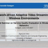 Network-driven adaptive video streaming in wireless environments