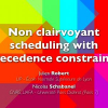 Non-clairvoyant scheduling with precedence constraints