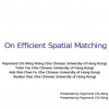 On Efficient Spatial Matching
