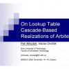 On Lookup Table Cascade-Based Realizations of Arbiters