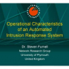 Operational Characteristics of an Automated Intrusion Response System