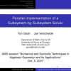 Parallel Implementation of a Subsystem-by-Subsystem Solver