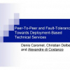 Peer-to-Peer and fault-tolerance: Towards deployment-based technical services