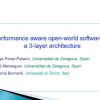 Performance aware open-world software in a 3-layer architecture