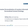 Pervasive Personalisation of Location Information: Personalised Context Ontology