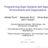 Programming Open Systems with Agents, Environments and Organizations