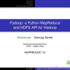 Pydoop: a Python MapReduce and HDFS API for Hadoop