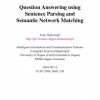 Question Answering Using Sentence Parsing and Semantic Network Matching