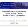 Realizing Massive-Scale Conditional Access Systems Through Attribute-Based Cryptosystems