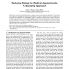 Reducing Delays for Medical Appointments: A Queueing Approach