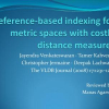 Reference-based indexing for metric spaces with costly distance measures