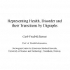 Representing Health, Disorder and their Transitions by Digraphs