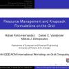 Resource Management and Knapsack Formulations on the Grid