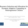Resource selection and allocation for dynamic adaptive computing in heterogeneous clusters