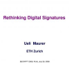 Rethinking Digital Signatures
