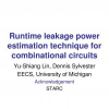 Runtime leakage power estimation technique for combinational circuits